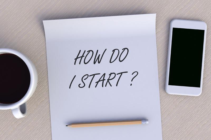 How Do I Start